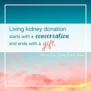Living Kidney Donation Gift KDC Glenna Frey